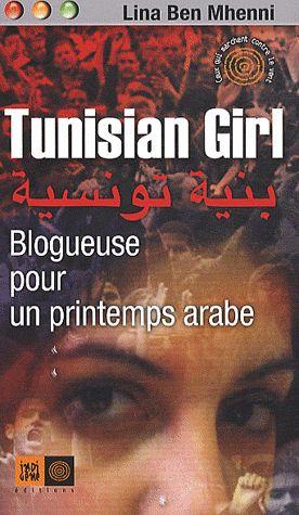 Tunisian girl, blogueuse pour un printemps arabe