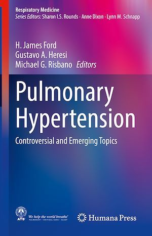 Pulmonary Hypertension  - Michael G. Risbano  - Gustavo A. Heresi  - H. James Ford