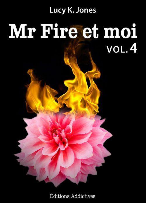 Mr Fire et moi - Volume 4