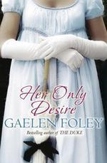 Vente Livre Numérique : Her Only Desire  - Gaelen Foley