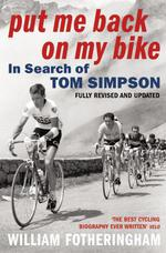 Vente Livre Numérique : Put Me Back On My Bike  - William Fotheringham