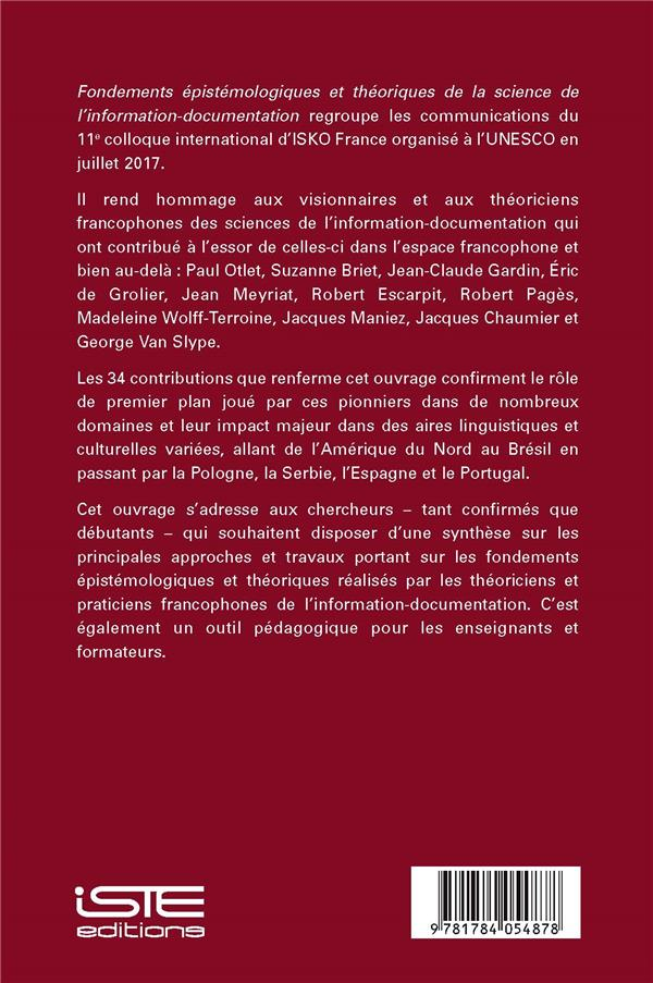 Fondements épistémologiques et théoriques de la science de l'information-documentation ; actes du 11e colloque ISKO France 2017