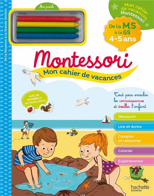 Mon cahier de vacances Montessori ; 4/5 ans