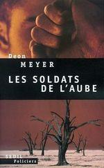 Vente Livre Numérique : Les Soldats de l'aube  - Deon Meyer