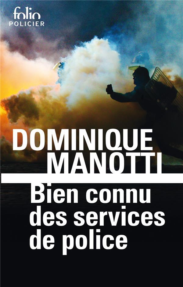MANOTTI DOMINIQUE - BIEN CONNU DES SERVICES DE POLICE