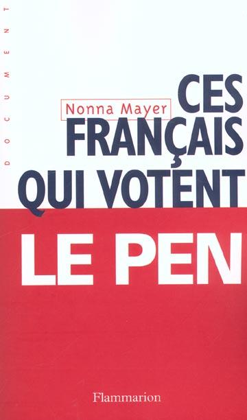 Ces francais qui votent le pen