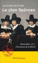 Vente EBooks : Le clan Spinoza. Amsterdam, 1677. L'invention de la liberté  - Maxime Rovere