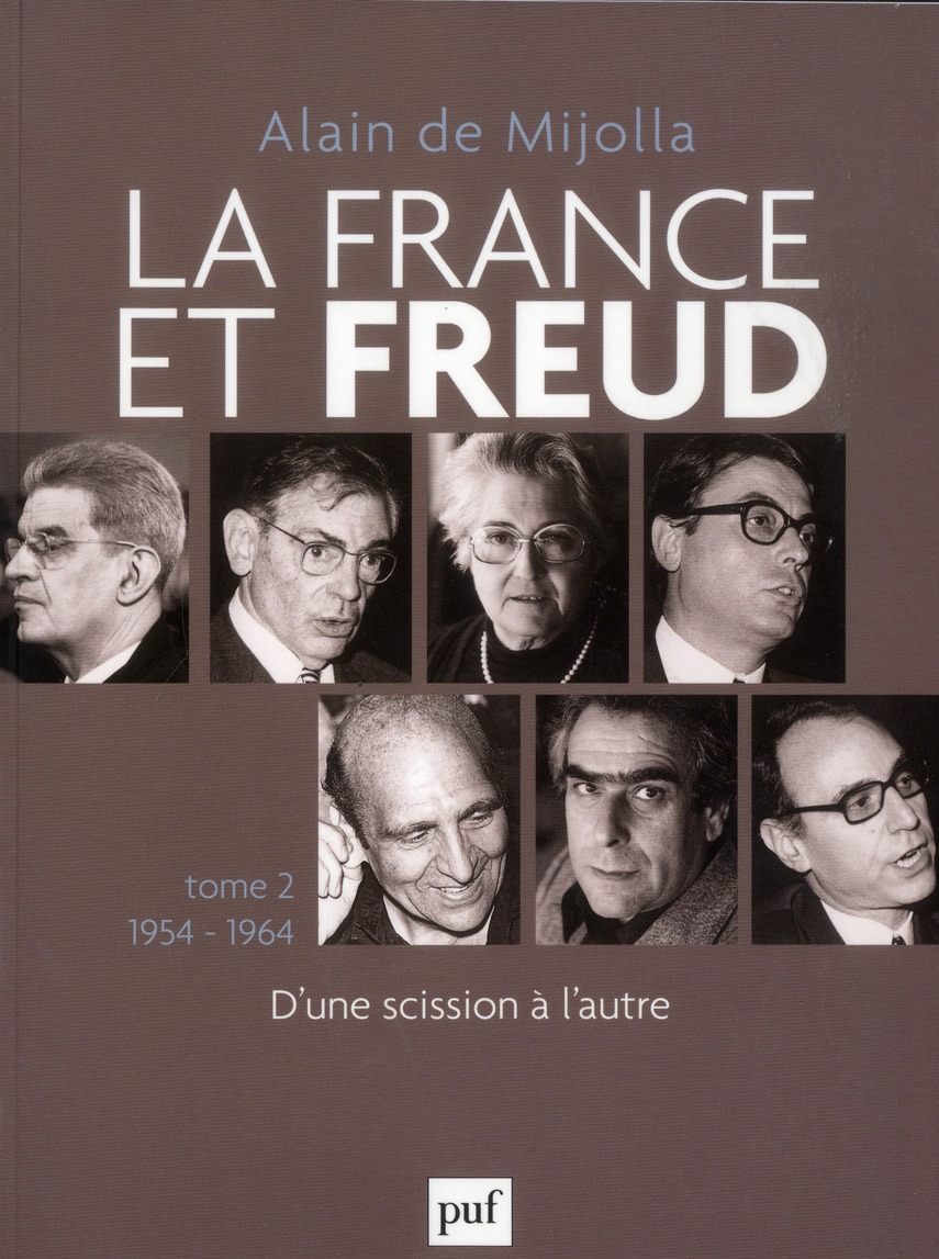 La France Et Freud T.2 ; 1954 - 1964