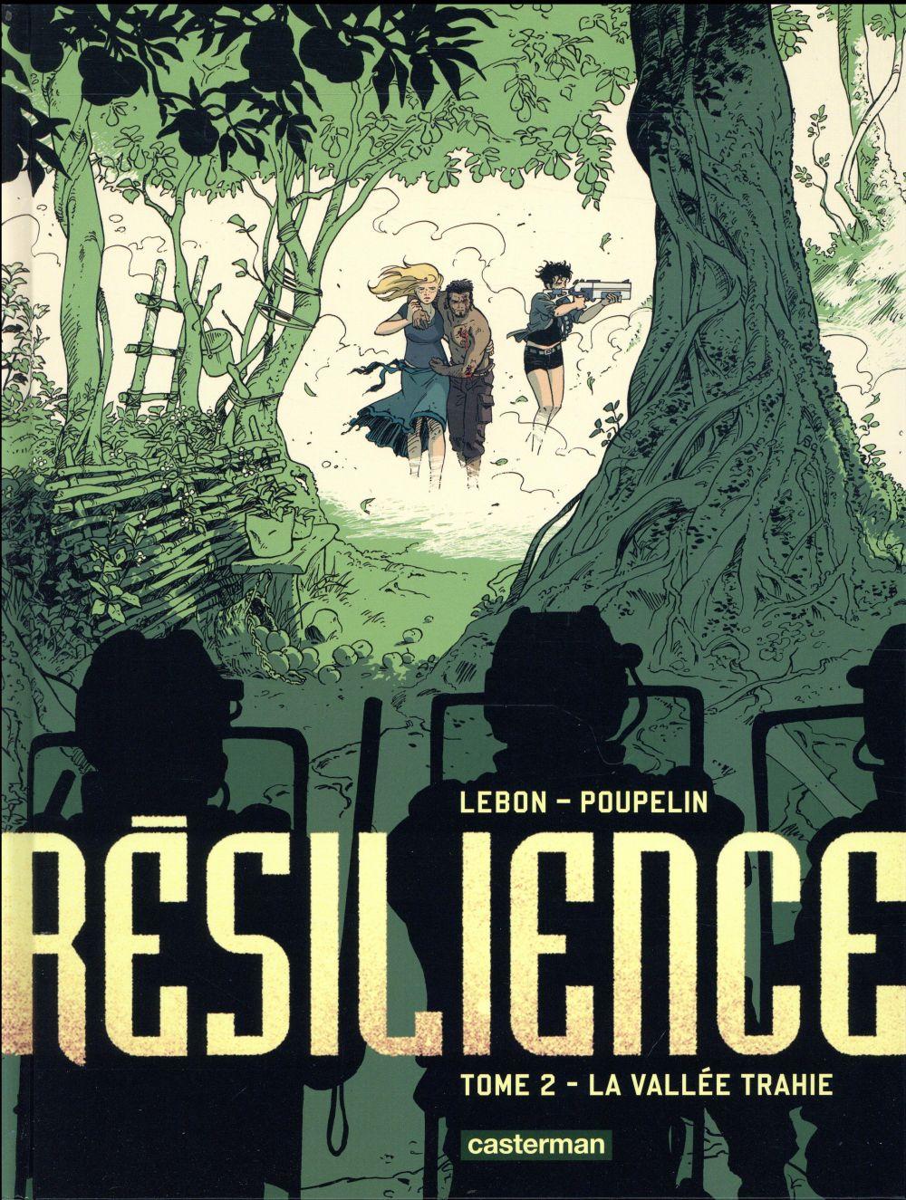 Résilience T.2 ; la vallée trahie