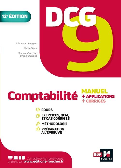 DCG 9 : comptabilité ; manuel + applications + corrigés (2e édition)