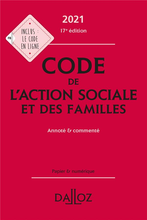 Code de l'action sociale et des familles, annoté & commenté (édition 2021)