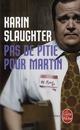 PAS DE PITIE POUR MARTIN