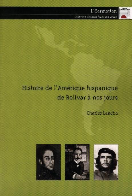 Histoire de l'amerique hispanique de bolivar a nos jours