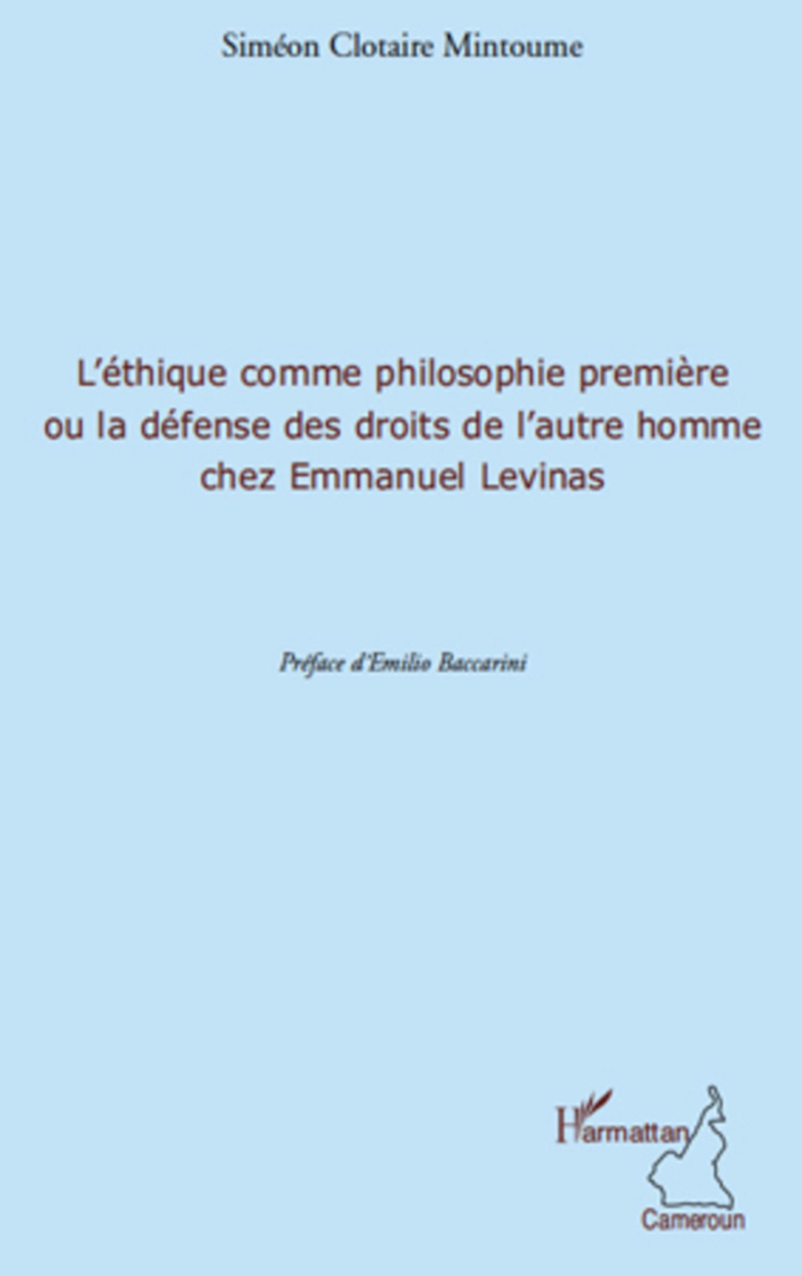 L'éthique comme philosophie première ou la défense des droits de l'autre homme chez Emmanuel Levinas