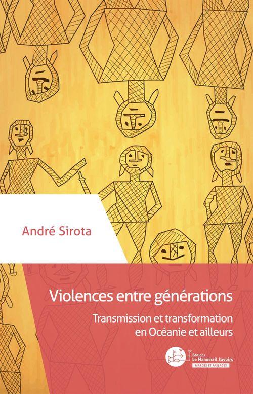Violences entre générations ; transformation ou répétition