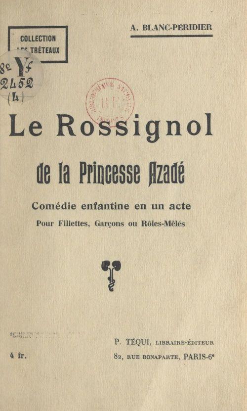 Le rossignol de la princesse Azadé
