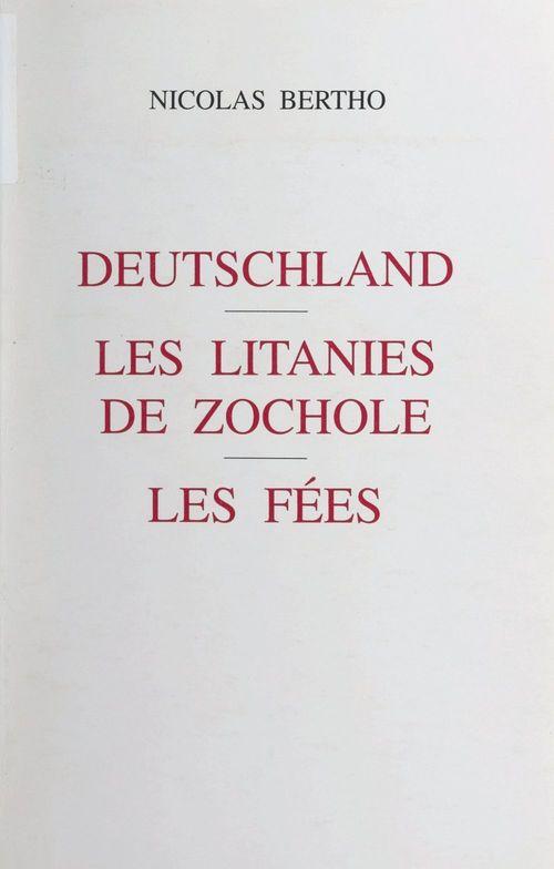Deutschland. Les litanies de Zochole. Les fées