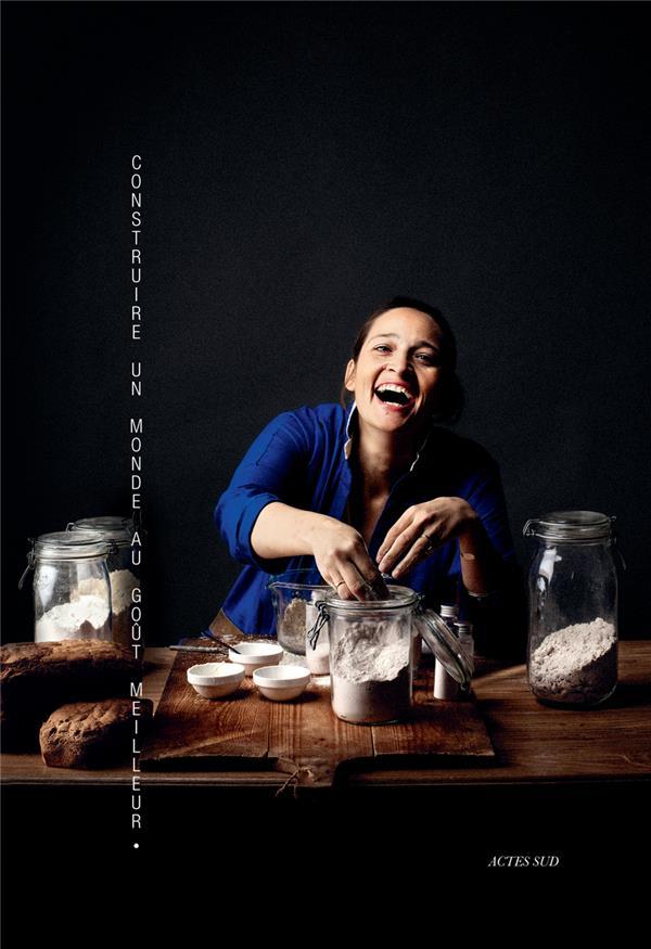 Nadia Sammut ; construire un monde au goût meilleur