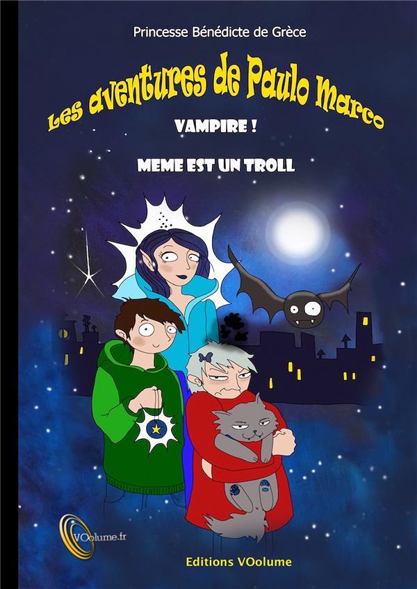 Les aventures de Paulo Marco, vampire !