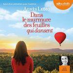 Vente AudioBook : Dans le murmure des feuilles qui dansent  - Agnès Ledig