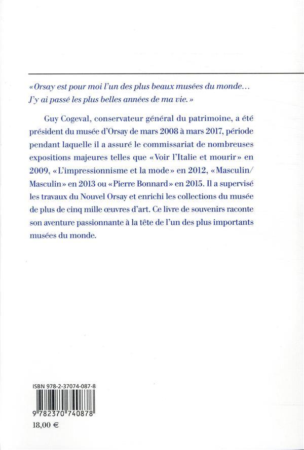 Mes années au musée d'Orsay : 2008-2017