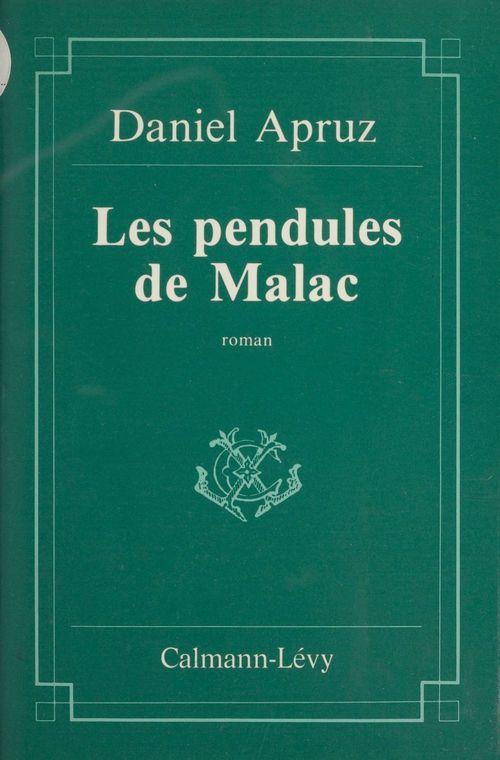 Les Pendules de Malac  - Daniel Apruz