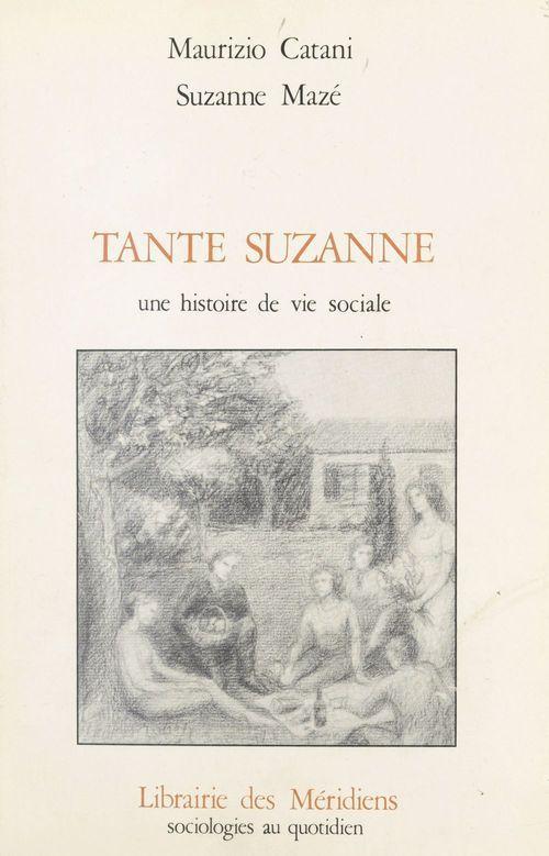 Tante suzanne une histoire de vie social