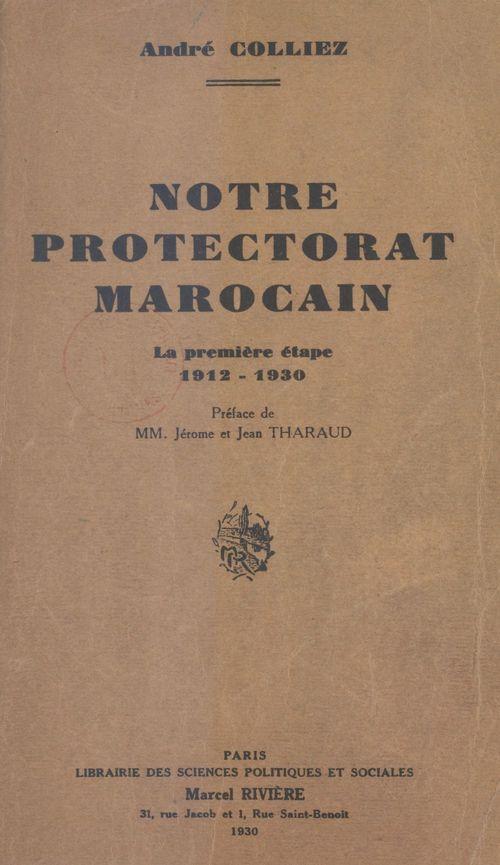 Notre protectorat marocain