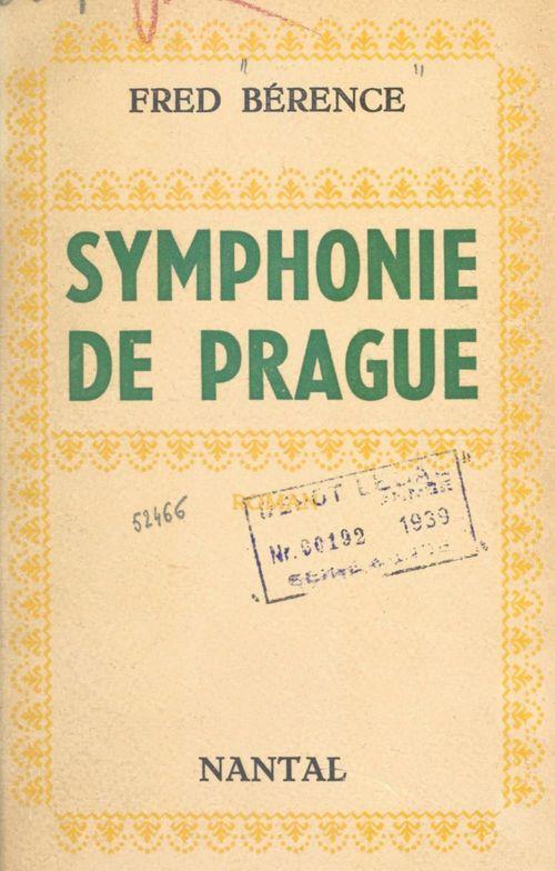 Symphonie de Prague  - Fred Bérence