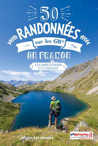 50 randonnées sur les GR de France