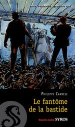 Vente EBooks : Le fantôme de la bastide  - Philippe CARRESE