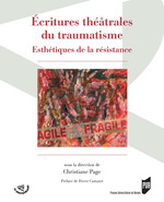 Vente Livre Numérique : Ecritures théâtrales du traumatisme  - Christiane Page