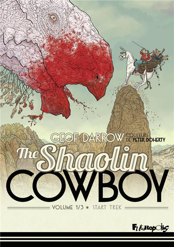 The shaolin cowboy T.1 ; Star Streck