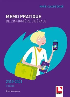 Mémo pratique de l'infirmière libérale ; 2019-2021