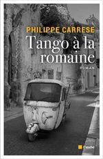 Vente EBooks : Tango à la Romaine  - Philippe CARRESE