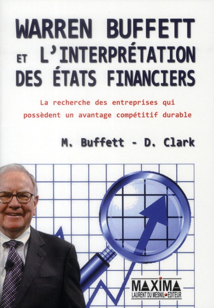 Warren Buffett Et L'Interpretation Des Etats Financiers