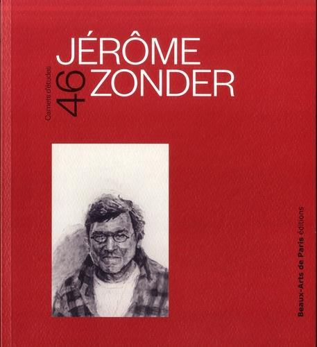 CARNETS D'ETUDES T.46 ; Jérôme Zonder