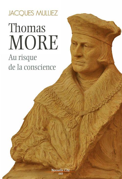 Sir Thomas More (1478-1535) ; illustre et méconnu