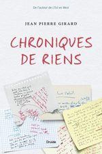 Vente EBooks : Chroniques de riens  - Jean-Pierre Girard
