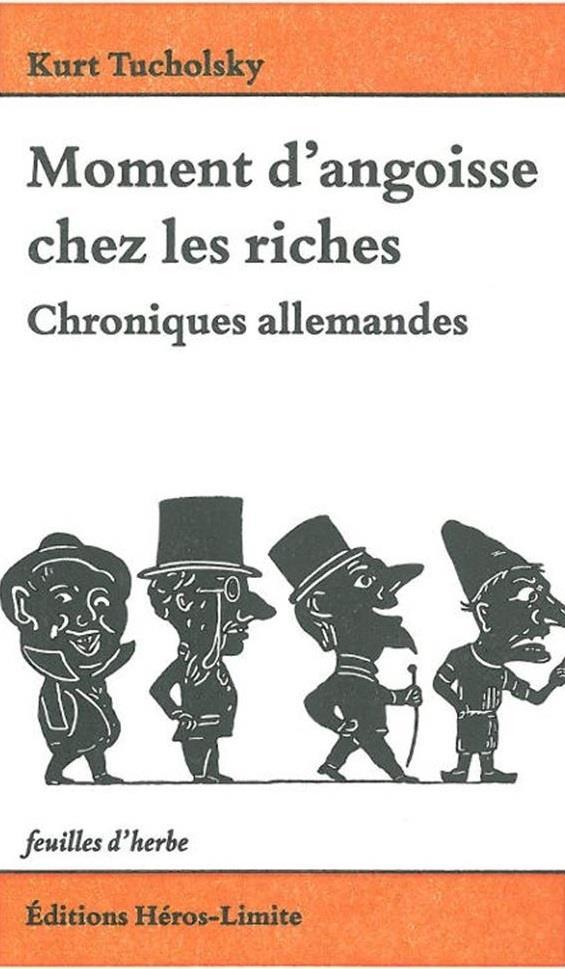Moment d'angoisse chez les riches ; chroniques allemandes