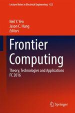 Frontier Computing  - Neil Y. Yen - Jason C Hung