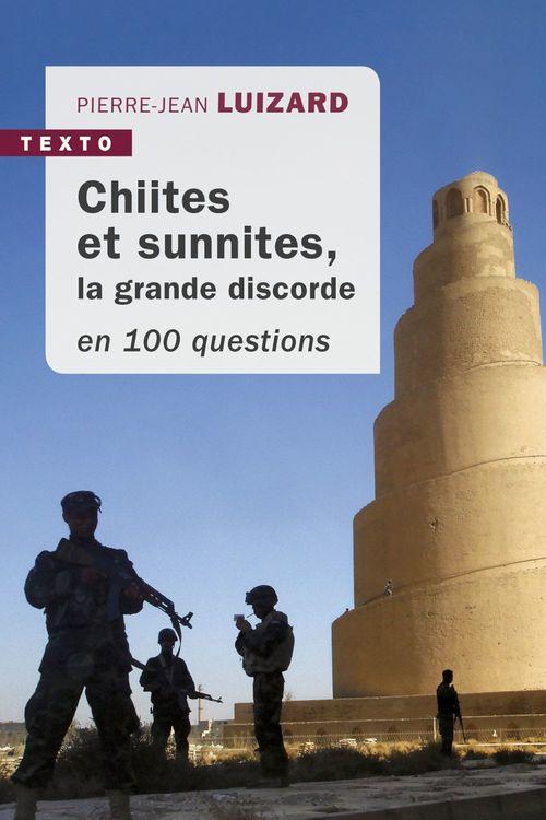 Chiites et Sunnites en 100 questions