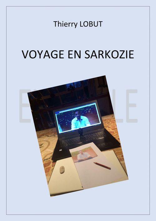 Voyage en Sarkozie