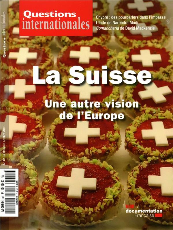 Revue questions internationales ; la suisse : une autre vision de l'europe
