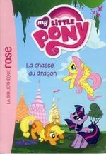 Couverture de My little pony t.4 ; la chasse au dragon