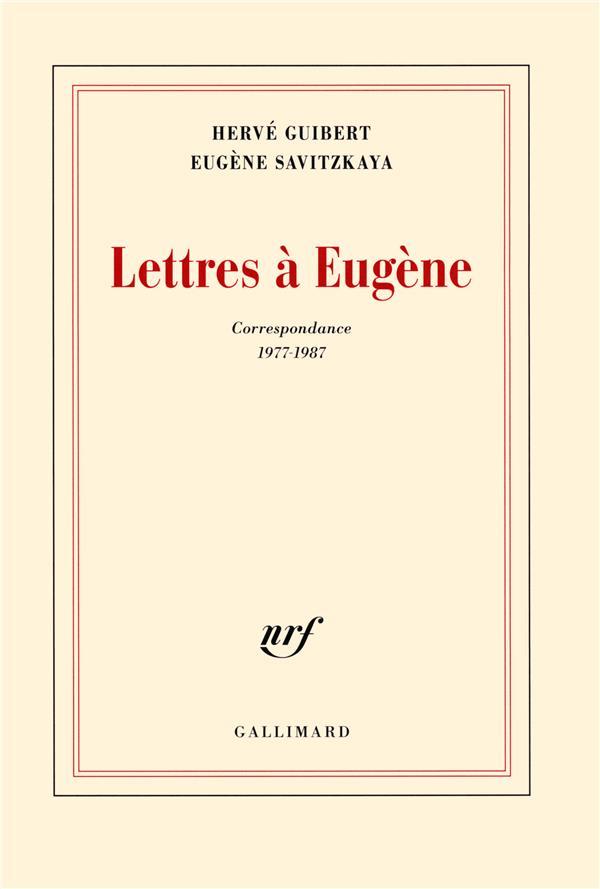 Lettres à Eugene ; correspondance 1977-1987
