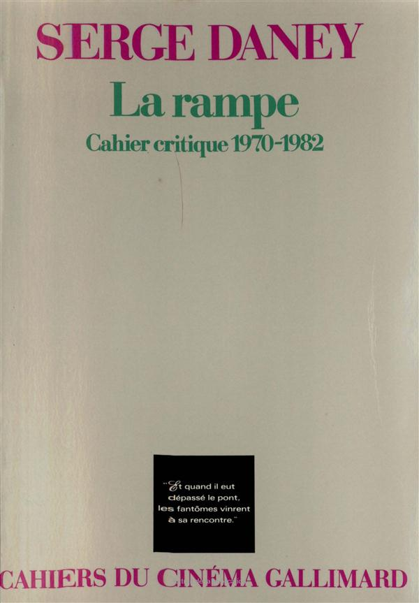 La rampe - cahier critique 1970-1982