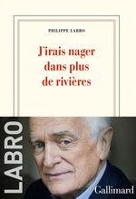 Vente EBooks : J'irais nager dans plus de rivières  - Philippe Labro