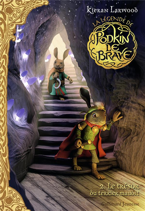 La légende de Podkin Le Brave t.2 ; le trésor du terrier maudit