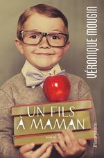 Vente Livre Numérique : Un fils à maman  - Véronique Mougin